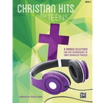 Christian Hits for Teens Book 3