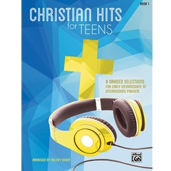 Christian Hits for Teens Book 1